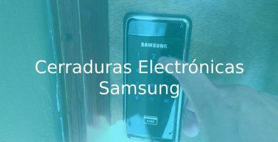 mejores Cerraduras Electrónicas Samsung