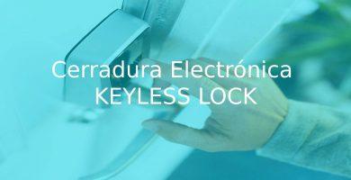 análisis de la Cerradura Electrónica KEYLESS LOCK