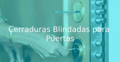 mejores Cerraduras Blindadas para Puertas