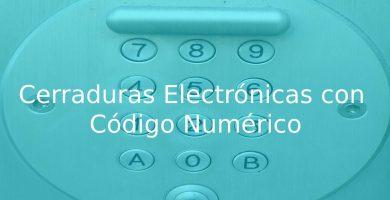 mejores Cerraduras Electrónicas con Código Numérico