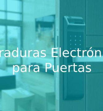 mejores Cerraduras Electrónicas para Puertas