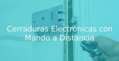 mejores Cerraduras Electrónicas con Mando a Distancia